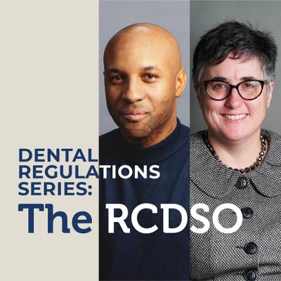 Dental Regulations Series: The RCDSO