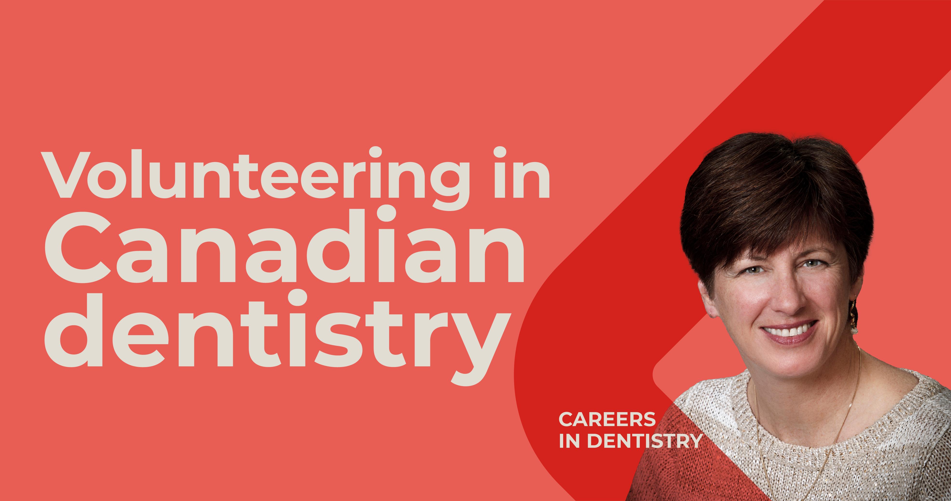 Careers in Dentistry Series Dr. Pennie Thornton on volunteering as a dentist in Canada