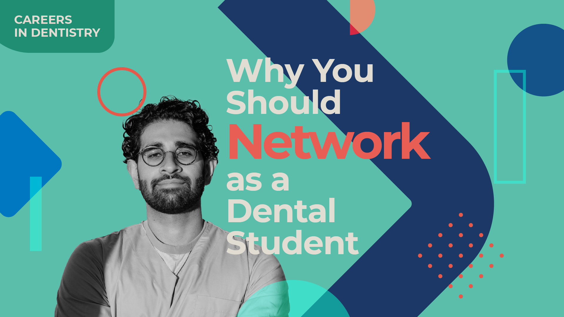 Why you should network as a dental student Careers in Dentistry video with Akhil
